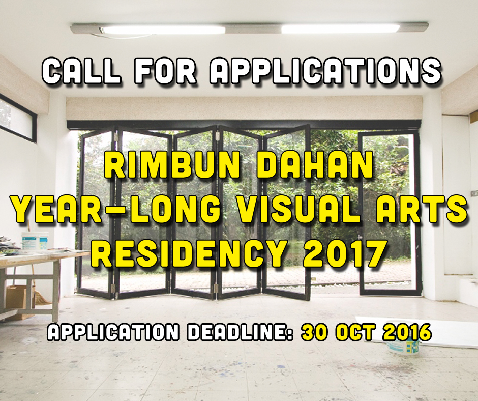 Poster for Rimbun Dahan's call for applications: year-long visual artist residency 2017