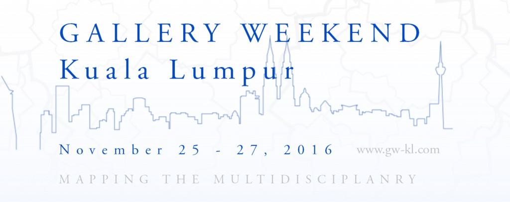 Gallery Weekend Kuala Lumpur 25 to 27 November 2016