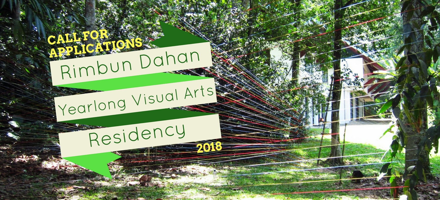Open Call: Yearlong Visual Arts Residency for Malaysian Visual Artists 2018