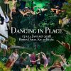 Dancing in Place 2018